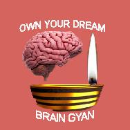 Own Your Dream - Brain Gyan